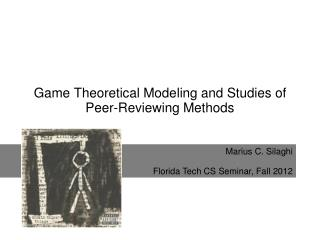 Game Theoretical Modeling and Studies of Peer-Reviewing Methods