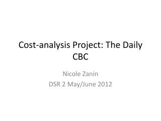 Cost-analysis Project: The Daily CBC