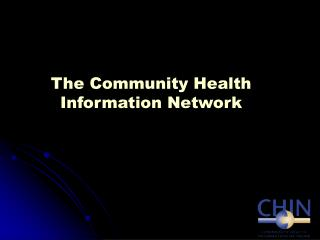 The Community Health Information Network