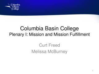 Columbia Basin College Plenary I: Mission and Mission Fulfillment