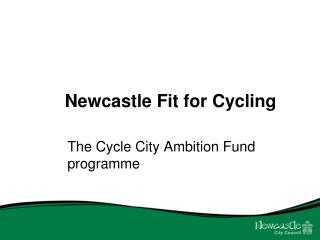 Newcastle Fit for Cycling