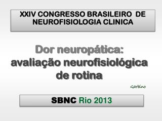 XXIV CONGRESSO BRASILEIRO  DE NEUROFISIOLOGIA CLINICA