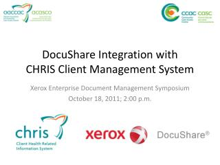 DocuShare Integration with  CHRIS Client Management System