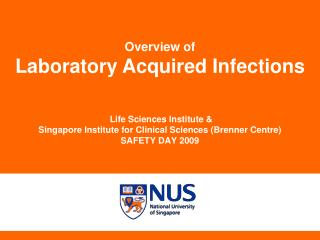 Life Sciences Institute &  Singapore Institute for Clinical Sciences (Brenner Centre)