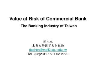 Value at Risk of Commercial Bank The Banking industry of Taiwan