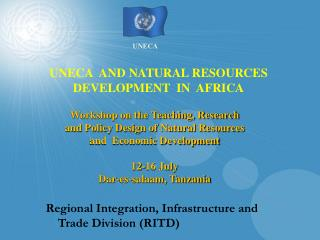 UNECA  AND NATURAL RESOURCES DEVELOPMENT  IN  AFRICA