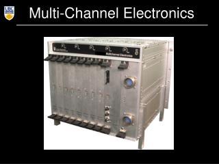 Multi-Channel Electronics