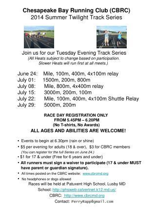 Chesapeake Bay Running Club (CBRC) 2014 Summer Twilight Track Series