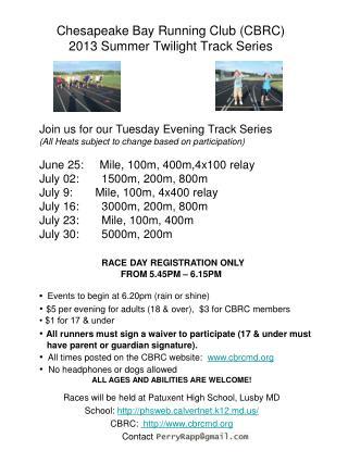 Chesapeake Bay Running Club (CBRC) 2013 Summer Twilight Track Series