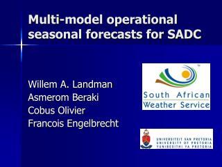 Multi-model operational seasonal forecasts for SADC