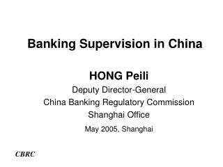 Banking Supervision in China
