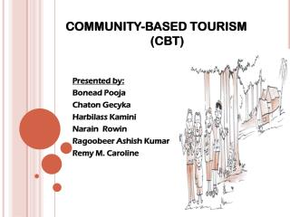 COMMUNITY-BASED TOURISM                              (CBT)