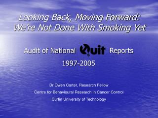 Looking Back, Moving Forward: We're Not Done With Smoking Yet