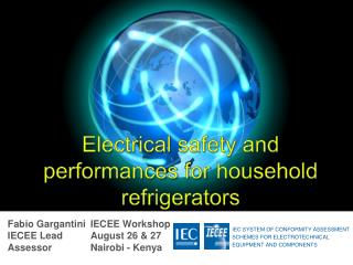 Electrical safety  and performances for  household refrigerators
