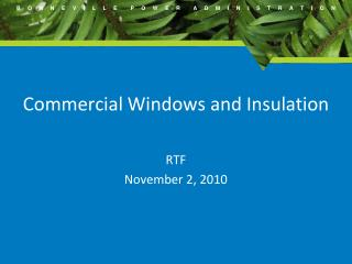 Commercial Windows and Insulation