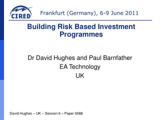 Dr David Hughes and Paul Barnfather EA Technology UK