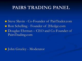 PAIRS TRADING PANEL