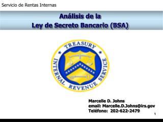 Análisis de la  Ley de Secreto Bancario (BSA)