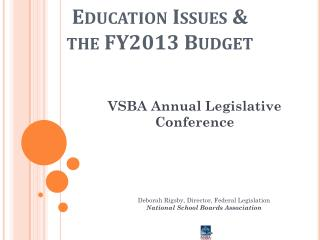 Education Issues & the FY2013 Budget