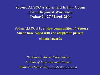 Dr. Sumaya Ahmed Zaki-Eldeen Institute of Environmental Studies