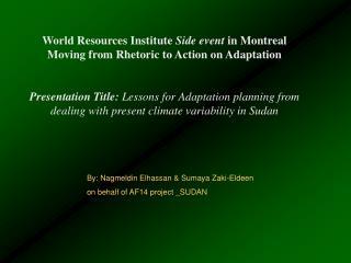 By: Nagmeldin Elhassan & Sumaya Zaki-Eldeen  on behalf of AF14 project _SUDAN