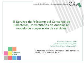 IX Asamblea de GEUIN, Universidad Pablo de Olavide Sevilla, 23-24 de  Marzo de 2011