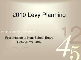 2010 Levy Planning