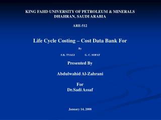 KING FAHD UNIVERSITY OF PETROLEUM & MINERALS DHAHRAN, SAUDI ARABIA ARE-512