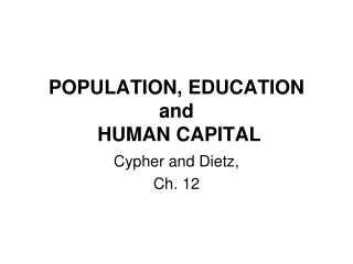 POPULATION, EDUCATION  and  HUMAN CAPITAL