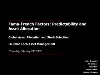 Fama-French Factors: Predictability and Asset Allocation   Global Asset Allocation and Stock Selection  La China Loca As