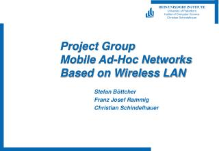 Project Group Mobile Ad-Hoc Networks Based on Wireless LAN
