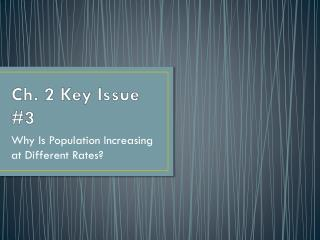 Ch. 2 Key Issue #3