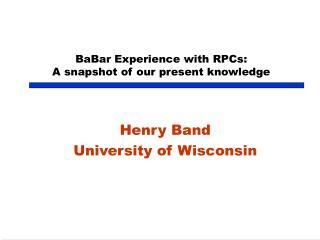 BaBar Experience with RPCs: A snapshot of our present knowledge