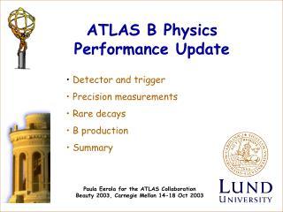 ATLAS B Physics Performance Update