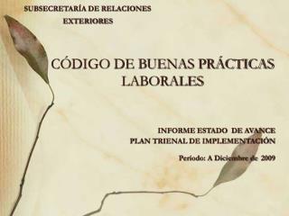 CÓDIGO DE BUENAS PRÁCTICAS LABORALES