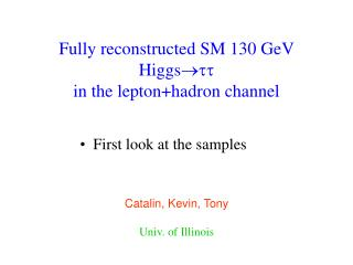Fully reconstructed SM 130 GeV Higgs   in the lepton+hadron channel