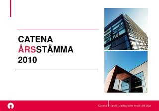 CATENA �RS ST�MMA 2010