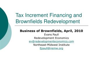Tax Increment Financing and Brownfields Redevelopment