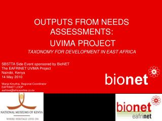 OUTPUTS FROM NEEDS ASSESSMENTS: UVIMA PROJECT TAXONOMY FOR DEVELOPMENT IN EAST AFRICA