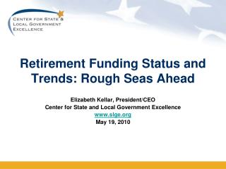 Retirement Funding Status and Trends: Rough Seas Ahead