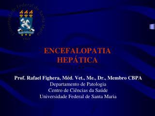 ENCEFALOPATIA  HEP�TICA