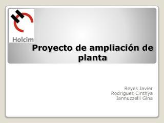 Proyecto de ampliación de planta