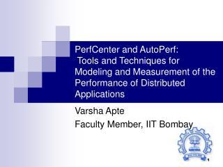 Varsha Apte Faculty Member, IIT Bombay