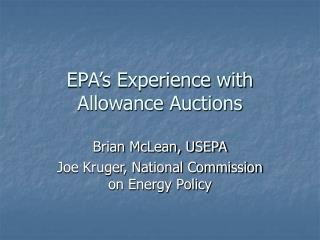 EPA's Experience with Allowance Auctions