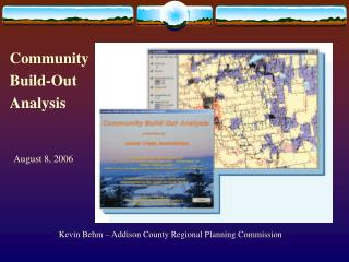 Kevin Behm – Addison County Regional Planning Commission 802-388-3141