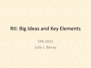 RtI: Big Ideas and Key Elements