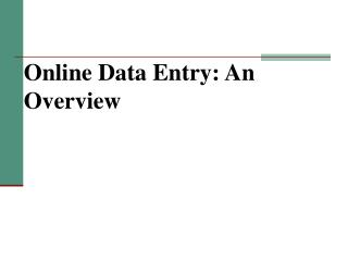 Online Data Entry: An Overview