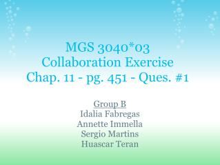 MGS 304003 Collaboration Exercise Chap. 11 - pg. 451 - Ques. 1