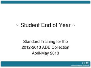 ~ Student End of Year ~