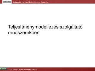 Teljesítménymodellezés szolgáltató rendszerekben